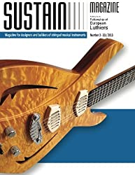 Sustain 4: Magazine for luthiers and designers of musical instruments by Leonardo Lospennato (2013-09-03)