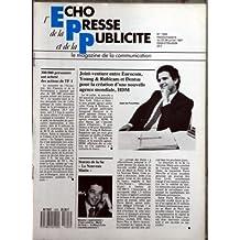 ECHO DE LA PRESSE ET DE LA PUBLICITE (L') N? 1505 du 22-07-1987 CREATION D'UN GROUPE DE COMMUNICATION NORPICOM QUI PREND UNE PARTICIPATION DE 49 % DANS LE COURRIER PICARD - LE CREDIT AGRICOLE LES ASSURANCES MUTUELLES ET LA VOIX DU NORD VIENNENT DE CREER UN GROUPE DE COMMUNICATION NORPICOM NORD PICARDIE COMMUNICATION QUI A PRIS UNE PARTICIPATION DE 49 % DANS LE COURRIER PICARD - RESULTATS DU GROUPE DES PUBLICATIONS FILIPACCHI - CANAL PLUS MAGAZINE - UN MENSUEL GRATUIT POUR LES ABONNES DE LA CH...