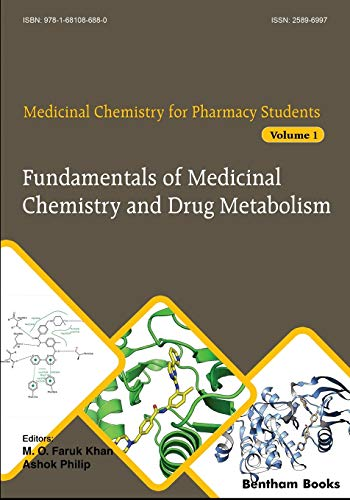 Fundamentals of Medicinal Chemistry and Drug Metabolism (Medicinal Chemistry for Pharmacy Students, Band 1)