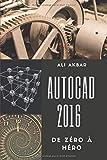 AutoCAD 2016 de Zéro à Héro...