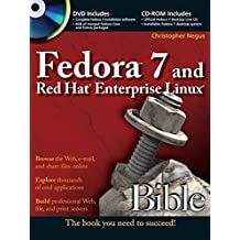 Fedora 7 and Red Hat Enterprise Linux Bible by Christopher Negus (2007-07-23)