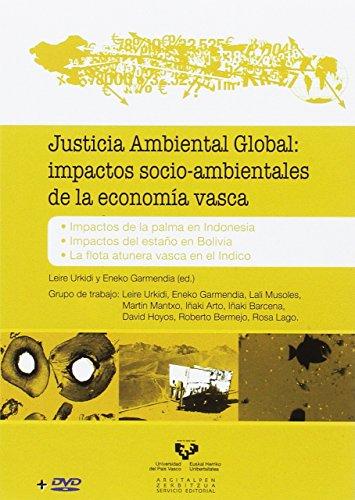 Justicia ambiental global: impactos socio-ambientales de la economía vasca (Incl por Leire Urkidi