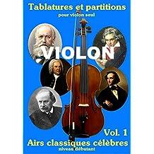 Violon airs classiques célèbres: Tablatures et partitions violon classique