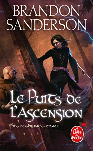 Le Puits de l'ascension (Fils-des-brumes, Tome 2) (Imaginaire)