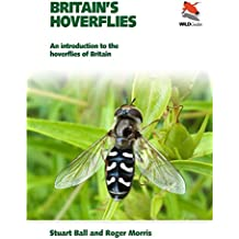 Britain's Hoverflies: An Introduction to the Hoverflies of Britain (WILDGuides)