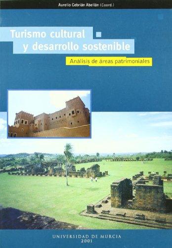 Descargar Libro Turismo Cultural y Desarrollo Sostenible: Analisis de areas patrimoniales de Aurelio Cebrian Abellan