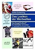 Das Lexikon der Wortwelten: Das So-geht's-Buch für bildhaftes Schreiben (So-geht's-Bücher)