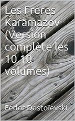 Les Frères Karamazov (Version complète les 10 10 volumes) de Fédor Dostoïevski