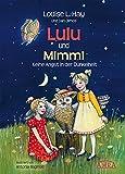 Lulu und Mimmi. Keine Angst in der Dunkelheit - Louise L Hay