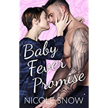 Baby Fever Promise: A Billionaire Second Chance Romance (Baby Fever Love Book 2)