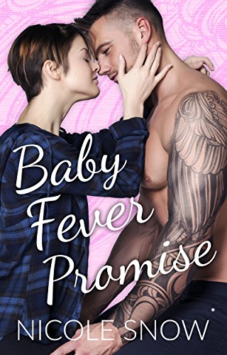 baby-fever-promise-a-billionaire-second-chance-romance-english-edition