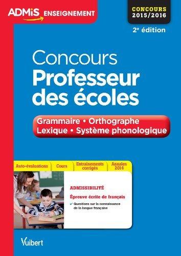 Concours Professeur des écoles - Français - Grammaire, orthographe, lexique et système phonologique - CRPE 2015/2016 de Malika BASQUIN (24 octobre 2014) Broché