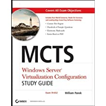 MCTS Windows Server Virtualization Configuration Study Guide: Exam 70-652 by William Panek (2009-06-02)