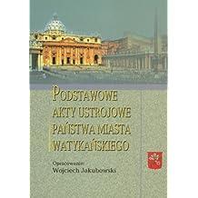 Podstawowe akty ustrojowe Panstwa Miasta Watykanskiego