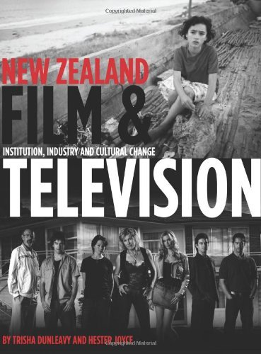 New Zealand Film and Television: Institution, Industry and Cultural Change by Trisha Dunleavy (2011-11-15) par Trisha Dunleavy;Hester Joyce
