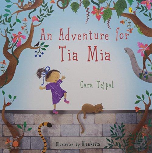 An Adventure for Tia Mia