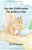 Kon das Eichhörnchen / Kon das Eichhörnchen - Die goldene Eichel