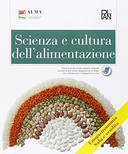 Scienza e cultura dell'alimentazione. Articolazione enogastronomia. Sala e vendita. Per gli Ist. professionali. Con espansione online
