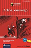 ¡Adiós, enemigo!: Lernkrimi Spanisch. Grundwortschatz - Niveau A1 (Compact Lernkrimi - Kurzkrimis) - Elena Martínez Muñoz, Anna Pou