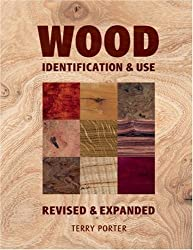 Wood: Identification and Use of Terry Porter 2Rev Edition on 12 October 2006