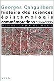 OEuvres complètes - Tome 5, Histoire des sciences, épistémologie, commémorations 1966-1995