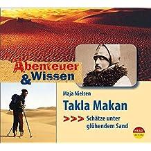 Abenteuer & Wissen: Takla Makan. Schätze unter glühendem Sand