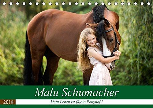 Malu Schumacher Mein Leben ist (k)ein Ponyhof ! (Tischkalender 2018 DIN A5 quer): Eine Fotoauswahl vom Sommer 2017 zeigt hier Malu Schumacher und ihre ... (Monatskalender, 14 Seiten ) (CALVENDO Tiere)