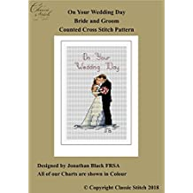 On Your Wedding Day Bride and Groom Cross Stitch Pattern