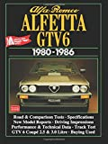 Alfa Romeo Alfetta GTV6 1980-1986 (Brooklands Books Road Tests Series)
