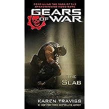 Gears of War: The Slab (English Edition)
