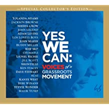 Yes We Can:Voices of a Grassro