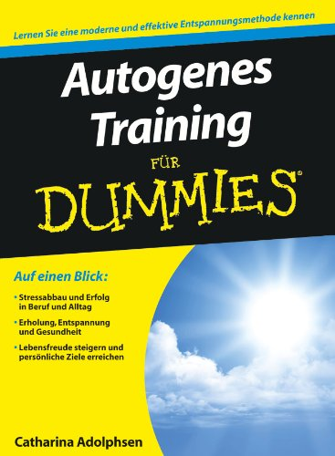 Autogenes Training für Dummies