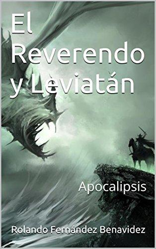 El Reverendo y Leviatán: Apocalipsis (El Universo de Adhara nº 3)