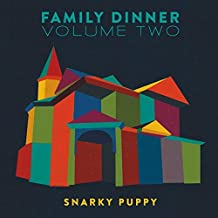 Family Dinner Vol. 2 [CD/DVD Combo] by Snarky Puppy (2016-10-21)