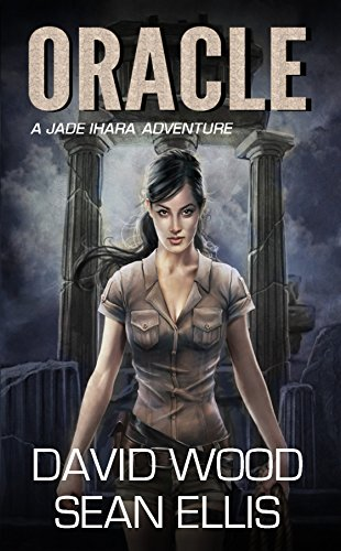 oracle-a-jade-ihara-adventure-jade-ihara-adventures-book-1-english-edition