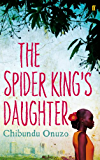 The Spider King's Daughter (English Edition)