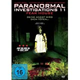 Paranormal Investigations 11 - Fear House
