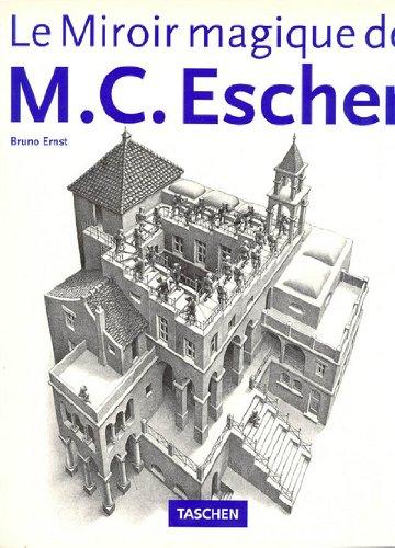 Le Mirror Maqique de MC Escher (French)