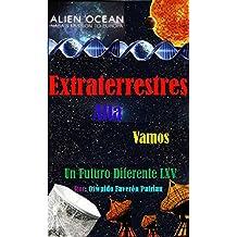 Extraterrestres Allá Vamos: Buscando vida en otros mundos (Un Futuro Diferente nº 65) (Spanish Edition)