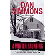 A Winter Haunting by Dan Simmons (2003-01-31)