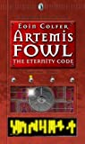 Artemis Fowl: The Eternity Code by Eoin Colfer (2003-05-01)
