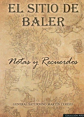 El Sitio de Baler : notas y recuerdos