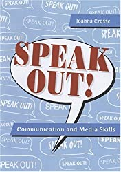 Speak Out!: Communication and Media Skills by Joanna Crosse (2004-08-02)