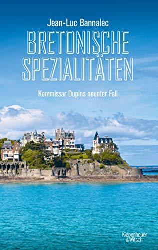Bretonische Spezialitäten: Kommissar Dupins neunter Fall (Kommissar Dupin ermittelt 9)
