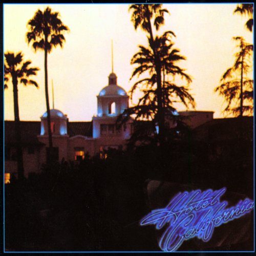 Hotel California (Remastered)