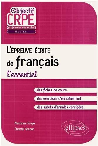 L'épreuve écrite de français l'essentiel