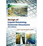 [(Design of Liquid Retaining Concrete Structures)] [ By (author) John P. Forth, By (author) Andrew J. Martin ] [June, 2014]