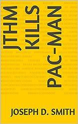 JTHM Kills Pac-Man