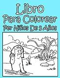 Libro Para Colorear Per Niños De 5 Años