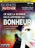 SCIENCES ET AVENIR [No 760] du 01/06/2010 - EST-IL POSSIBLE D'ESPIONNER VOTRE PORTABLE -LES VOLCANS FRANCAIS PEUVENT SE REVEILLER -CE QUE LA SCIENCE NOUS APPREND DU BONHEUR...